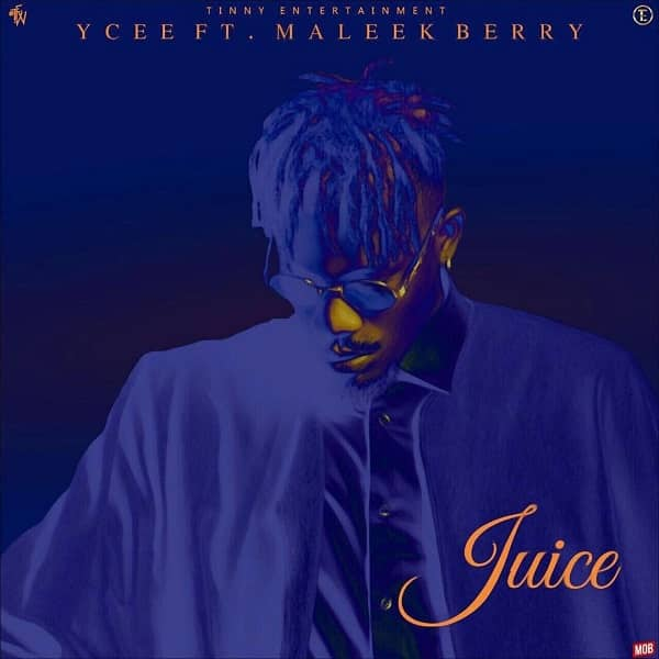 Juice (Ft Maleek Berry)