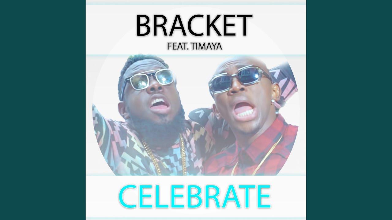Celebrate (Ft Timaya)