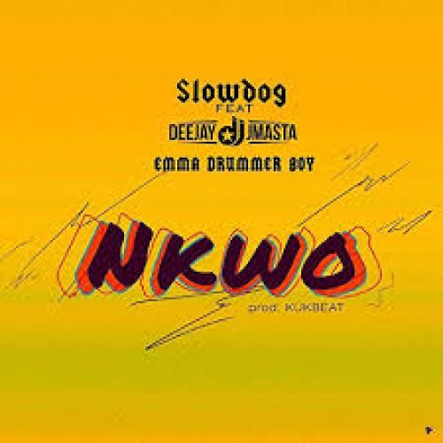 Nkwo (Ft Deejay JMasta, Emma Drummer Boy)