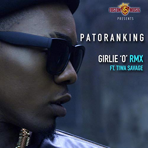 Girlie 'O' (Remix) (Ft Tiwa Savage)