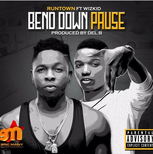 Bend Down Pause (Ft Wizkid)