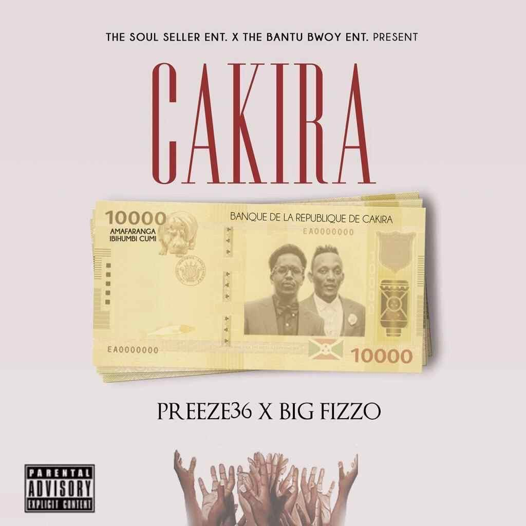 Cakira (Ft Big Fizzo)