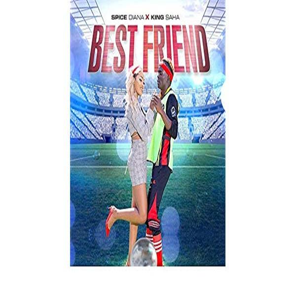 Best Friend (Ft King Saha)