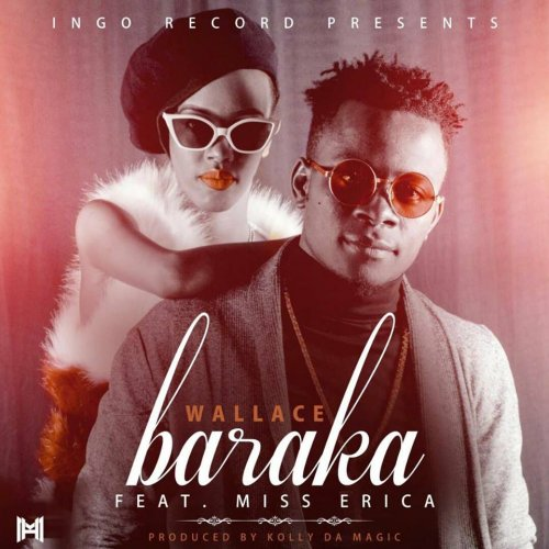 Baraka (Ft Miss Erica)