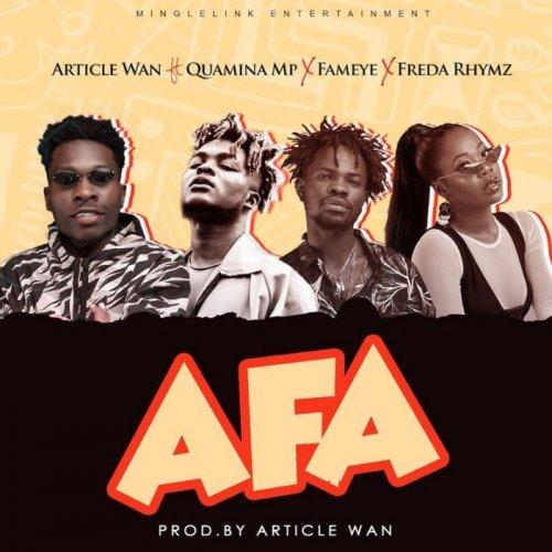Afa (Ft Fameye, Quarmina Mp, Freda Rhymz)
