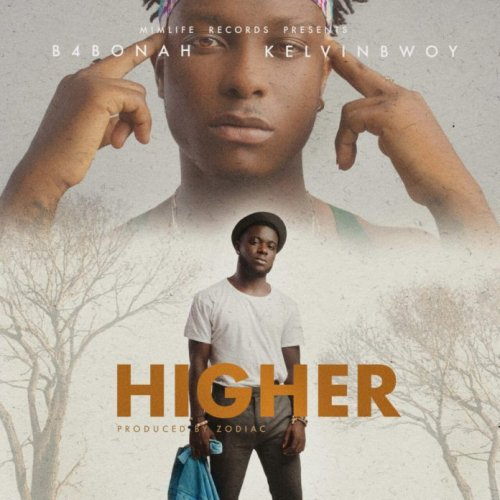 Higher (Ft Kelvyn Boy)