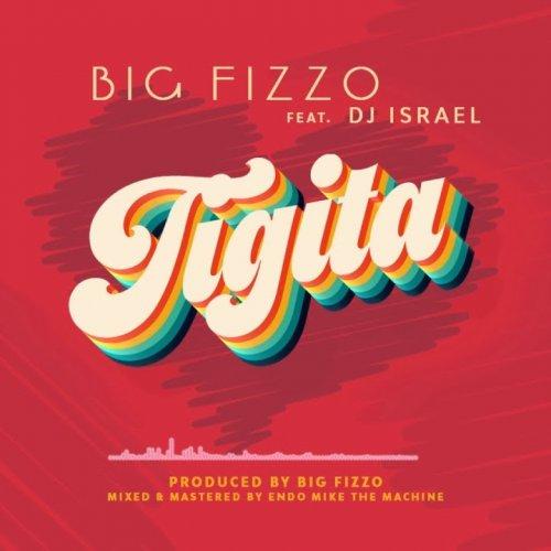Tigita (Ft DJ israel)