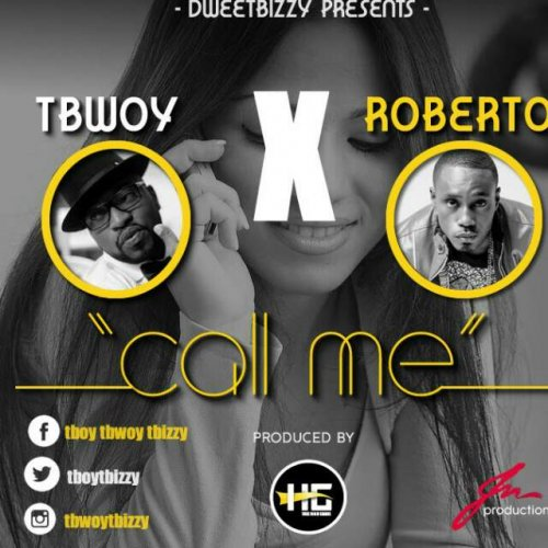 Call Me (Ft Roberto)