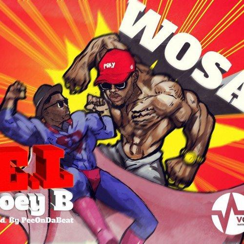 Wosa (Ft Joey B)