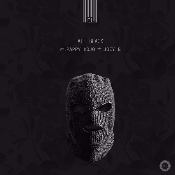 All Black (Ft Pappy Kojo, Joey B)