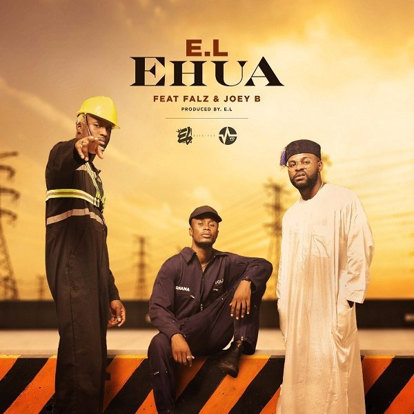 Ehua (Ft Joey B, Falz)