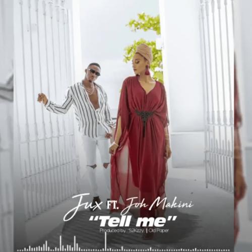 Tell Me (Ft Joh Makini)