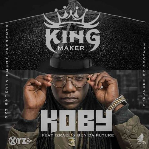 King Maker (Ft Izrael)