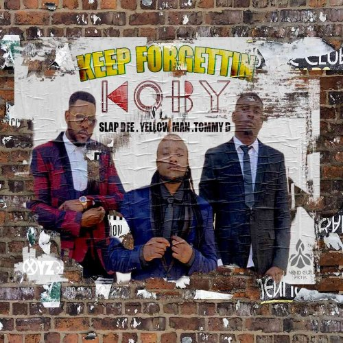 Keep Forgetting (Ft Slapdee, Tommy Dee)