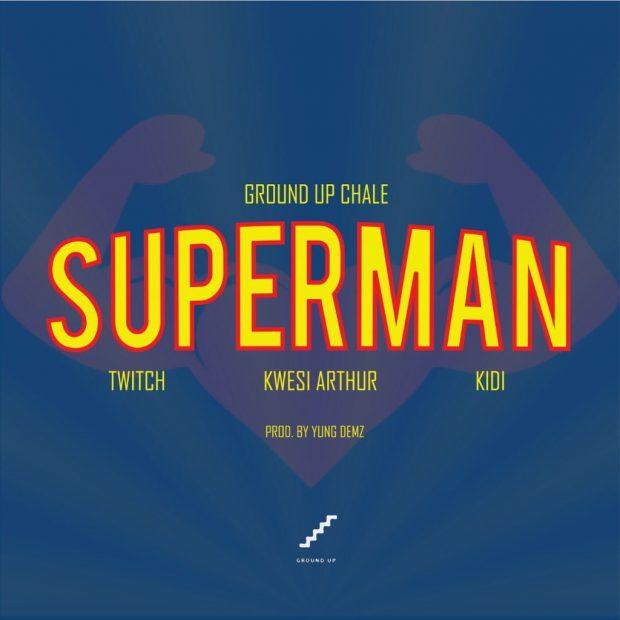 Superman (Ft Kwesi Arthur, KiDi)