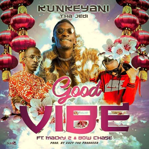 Good Vibes (Ft Macky2, Bow Chase)