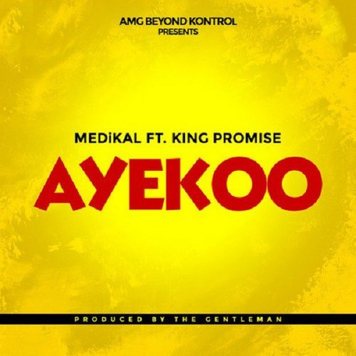 Ayekoo (Ft King Promise)