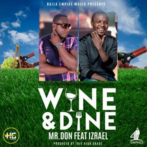 Wine & Dine (Ft Izrael)