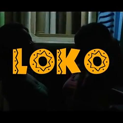 Loko (Ft Medikal)
