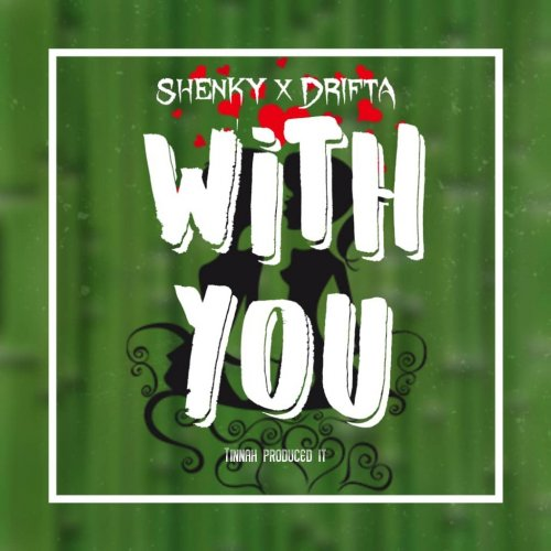 With You (Ft DriFta Trek)