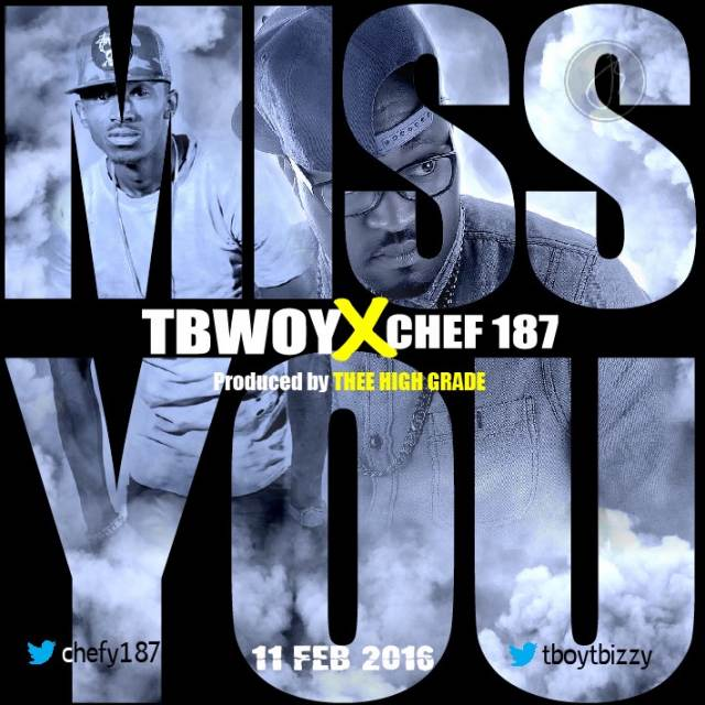 Miss You (Ft Chef 187)