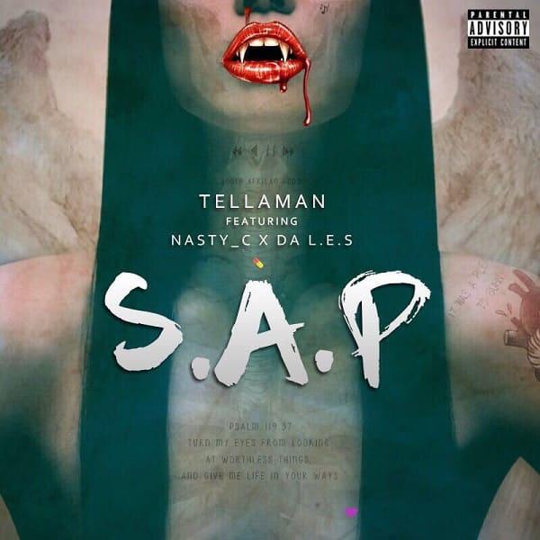 S.A.P (Ft Nasty C, Da L.E.S)
