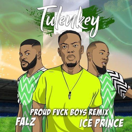 Fvck Boys (Naija Remix) (Ft Falz, Ice Prince)