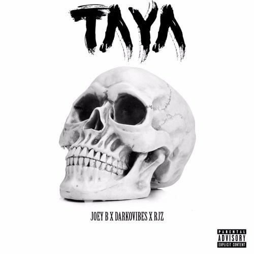 Taya (Ft Darkovibes)