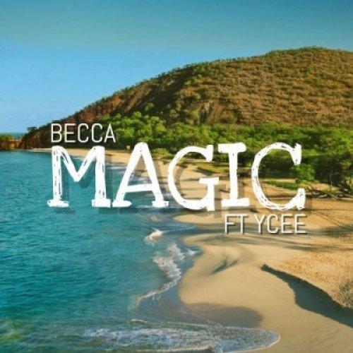 Magic (Ft Ycee)