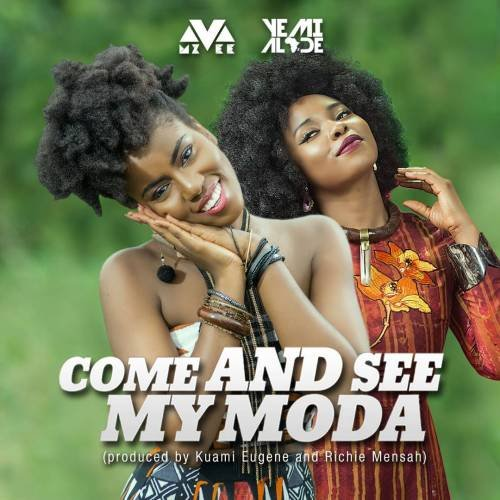 Come And See My Moda (Ft Yemi Alade)