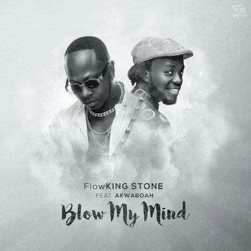 Blow My Mind (Ft Akwaboah)