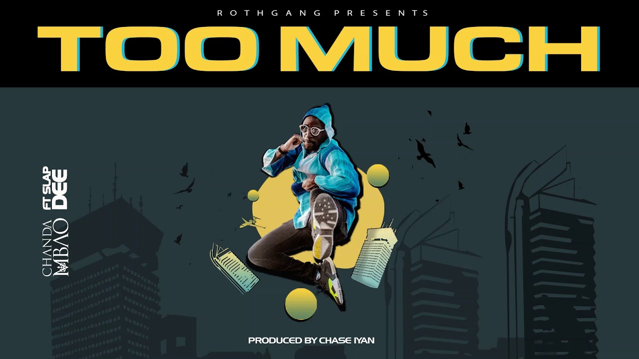 Too Much (Ft Slapdee)