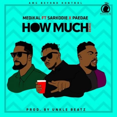 How Much remix (Ft Sarkodie, Omar Sterling)
