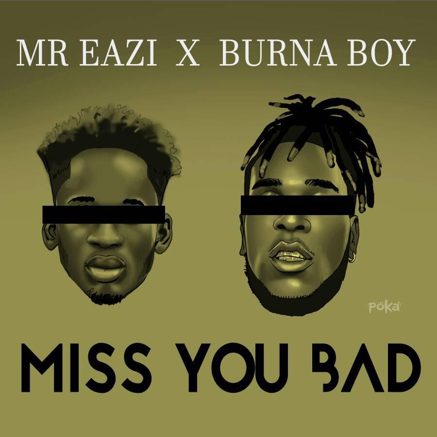 Miss You Bad (Ft Burna Boy)