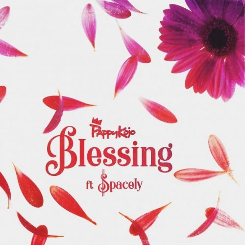 Blessing (Ft Spacely)