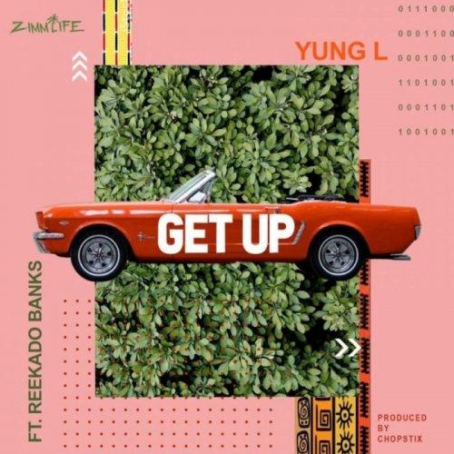 Get Up (Ft Reekado Banks)