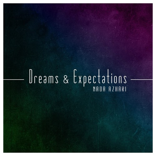 Dreams & Expectations