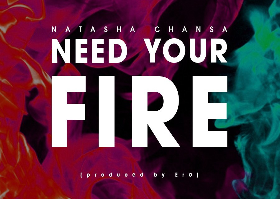I Need Your Fire