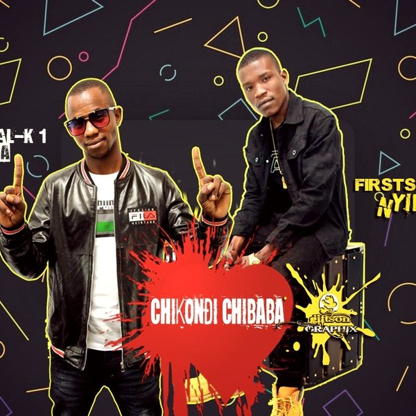Chikondi Chibaba x Real K1 Sika by First-Son Nyimz ...
