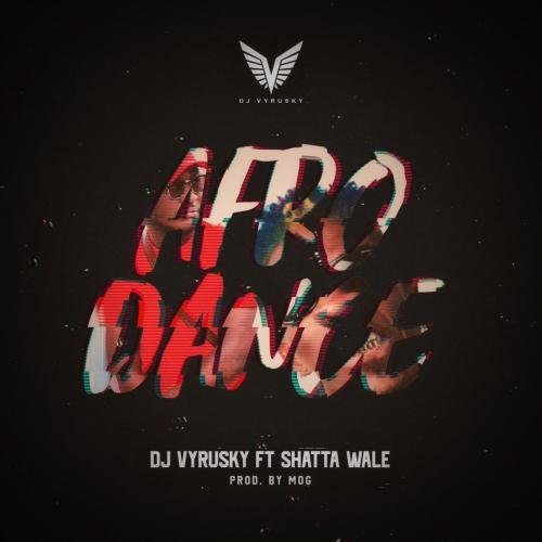 Afro Dance (Ft Shatta Wale)
