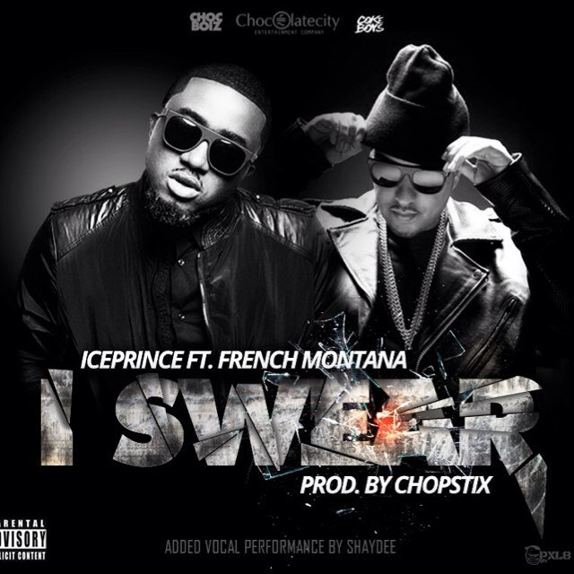I Swear (Ft French Montana)
