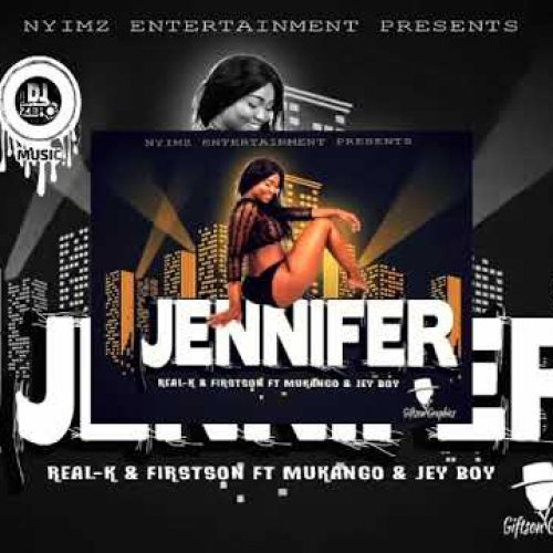 Jennifer Ft Real K & Mukango