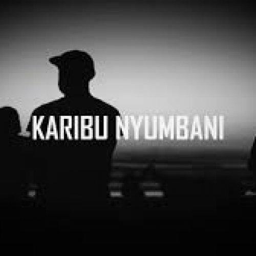 Karibu Nyumbani (Ft Amalon, Uncle Austin, Riderman, Bruce Melody)