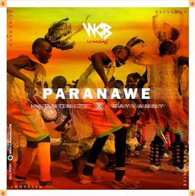 Paranawe (Ft Rayvanny)