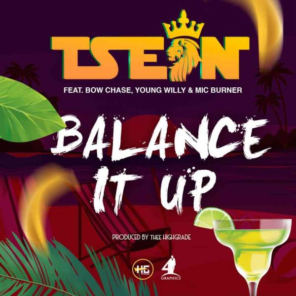 Balance It Up (Ft Bow Chase, Young Willy, Mic Burner)