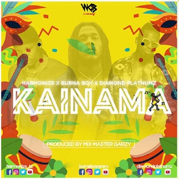 Kainama (Ft Burna Boy, Diamond Platnumz)