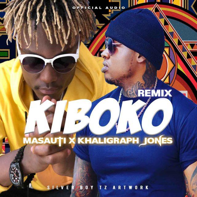 Kiboko Remix (Ft Khaligraph Jones)