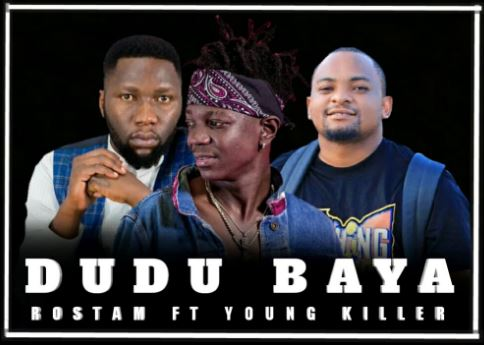 Dudu Baya (Ft Young Killer)