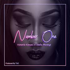 Number One (Ft Stella Mwangi)