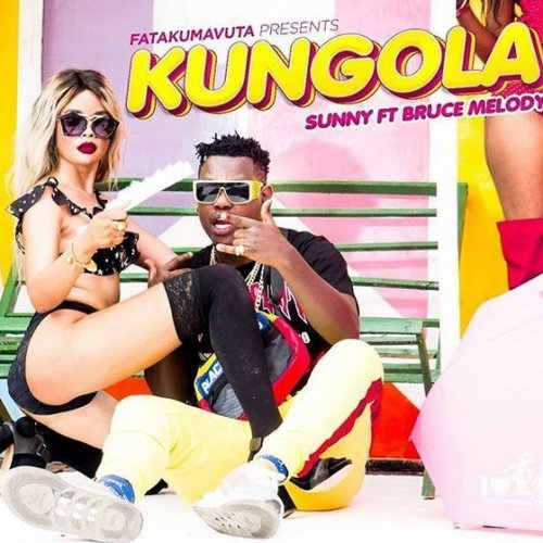 Kungola (Ft Bruce Melody)